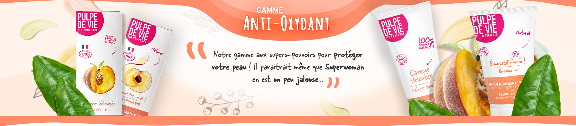 Gamme Anti-Oxydants