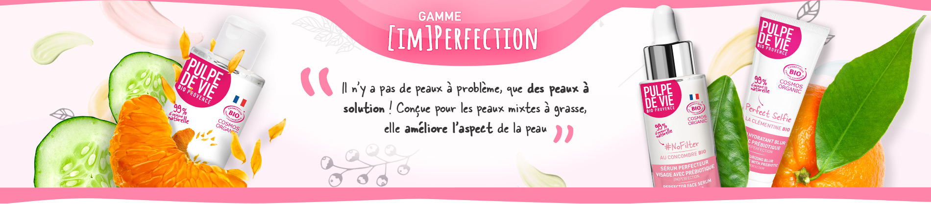 Gamme imperfection
